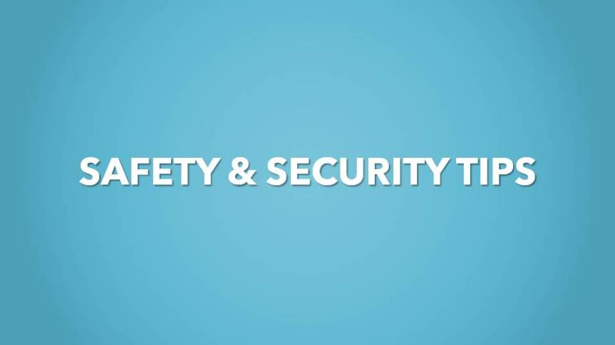 Safety & Security Tips